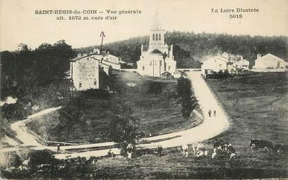 """/ CPA FRANCE 42 """"Saint Régis du Coin, vue générale"""""""