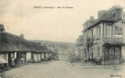 """/ CPA FRANCE 14 """"Orbec, rue de Bernay"""""""