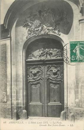 """CPA FRANCE 80 """" Abbeville, La porte de L'Hôtel Louis XVI"""""""