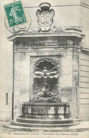 """CPA FRANCE 45 """" Besançon, La Fontaine des Dames"""""""