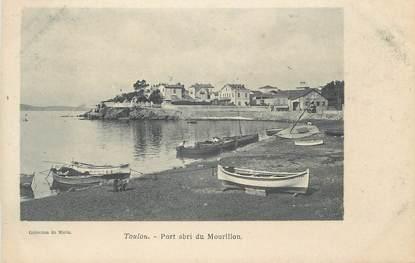 """CPA FRANCE 83 """" Toulon, Port abri du Mourillon"""""""