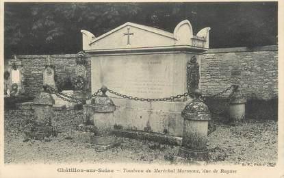 """CPA FRANCE 21 """" Chatillon sur Seine, Tombeau du Maréchal Marmont """""""