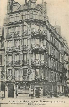 """CPA FRANCE 75010 """" Paris, Hôtel de Liège"""""""