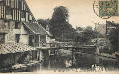 """/ CPA FRANCE 27 """" Gisors, l'Epte vue du pont Edmond"""""""