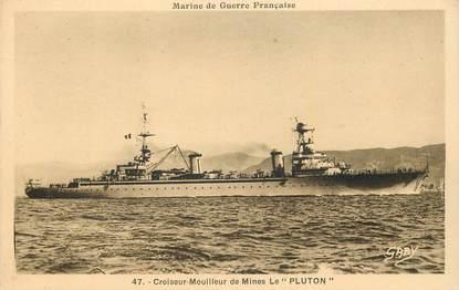 """CPA BATEAU MILITAIRE """"Croiseur mouilleur de mines Le Pluton"""""""