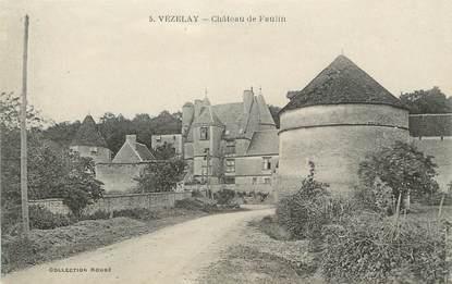 "/ CPA FRANCE 89 ""Vezelay, château de Faulin"""