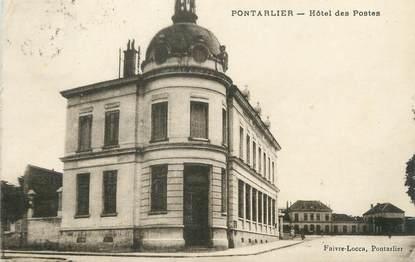 "CPA FRANCE 25 "" Pontarlier, Hôtel des Postes"""