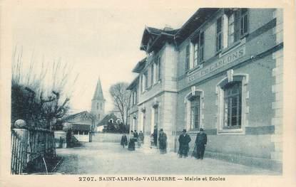 """CPA FRANCE 38 """" St Albin de Vaulserre, Mairie et Ecoles"""""""