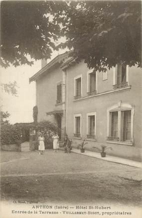 "CPA FRANCE 38 "" Anthon, Hôtel St Hubert"""