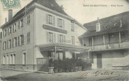 "CPA FRANCE 38 "" Pont de Beauvoisin, Hôtel Gallet"""