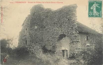 """CPA FRANCE 38 """" Vézeronce, Ruines du Château de la Barbe Noire"""""""