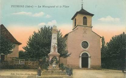 """CPA FRANCE 38 """" Veyrins, Le monument et la place"""""""