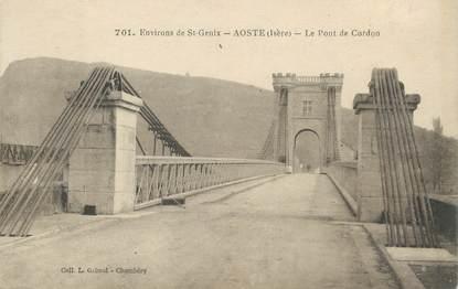"CPA FRANCE 38 "" Aoste, Le Pont de Cordon"""