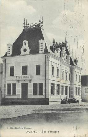 """CPA FRANCE 38 """" Aoste, Ecole - Mairie"""""""
