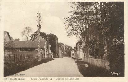 "CPA FRANCE 38 "" Corbelin, Route Nationale 75 Quartier du Bois Vion"""