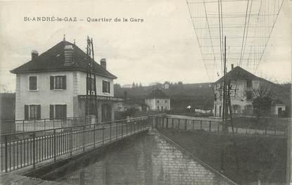 """CPA FRANCE 38 """" St André le Gaz, Quartier de la Gare"""""""