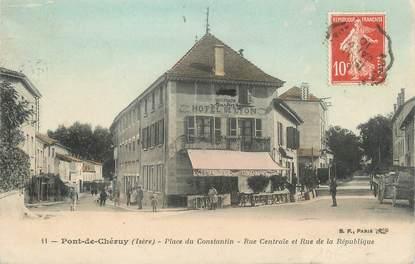 """CPA FRANCE 38 """" Pont de Chéruy, La Place du Constantin et la Rue de la République"""""""