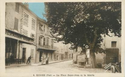 """CPA FRANCE 83 """" Signes, La Place St Jean et la Mairie"""""""