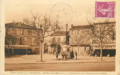 """CPA FRANCE 83 """" St Cyr sur Mer, Place Portalis et la Fontaine de la Liberté"""""""
