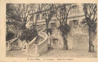 """CPA FRANCE 83 """" Les Lecques , Hôtel des Palmiers"""""""