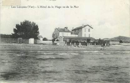 """CPA FRANCE 83 """" Les Lecques , L'Hôtel de la plage vu de la mer"""""""