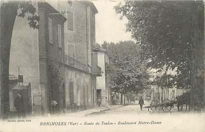 """CPA FRANCE 83 """" Brignoles, Route de Toulon, Boulevard Notre Dame"""""""