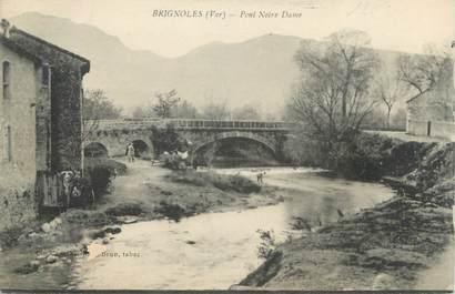 """CPA FRANCE 83 """" Brignoles, Pont Notre Dame"""""""