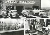 """83 Var CPSM FRANCE 83 """" Brignoles, La Vinicole Varoise"""""""