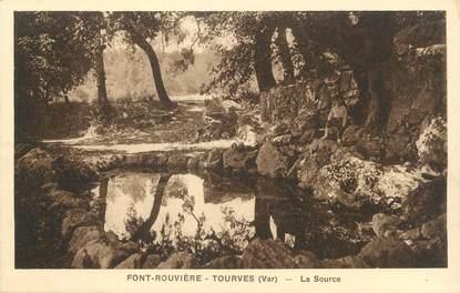 """CPA FRANCE 83 """"Font Rouvière - Tourves, La source"""""""