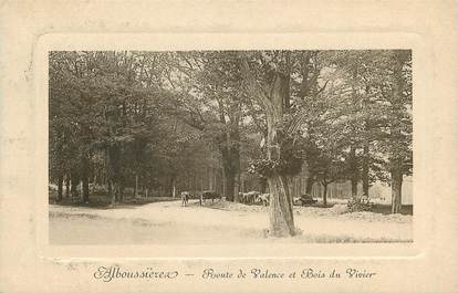 """CPA FRANCE 07 """"Alboussière, route de Valence et le Bois"""""""