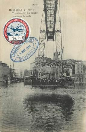 """/ CPA FRANCE 13 """"Marseille, le pont à transbordeur, la nacelle en cours de route"""""""