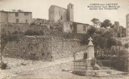 """CPA FRANCE 83 """" Comps sur Artuby, Le monument aux morts et l'église des Templiers"""" / TEMPLIERS"""