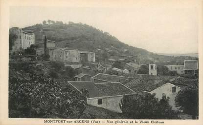 """CPA FRANCE 83 """" Montfort sur Argens, Vue générale et le vieux château"""""""