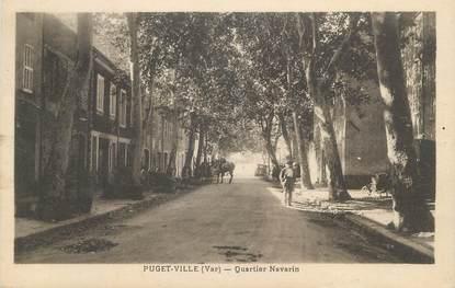 "CPA FRANCE 83 "" Puget Ville, Quartier Navarin"""