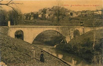"CPA FRANCE 83 "" Carcès, Pont Audibert Quartier du Bargidou"""