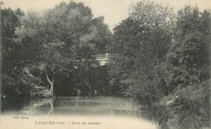 """CPA FRANCE 83 """" Carcès, Pont du Caramy"""""""