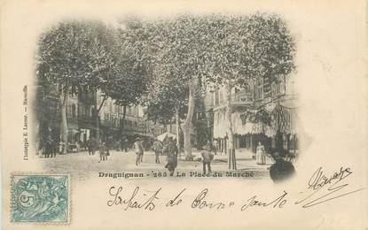 """CPA FRANCE 83 """" Draguignan, La Place du Marché"""""""