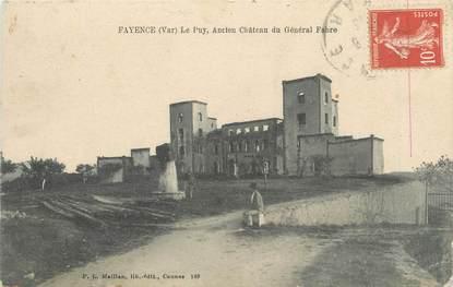 """CPA FRANCE 83 """" Fayence, Ancien château du Général Fabre"""""""