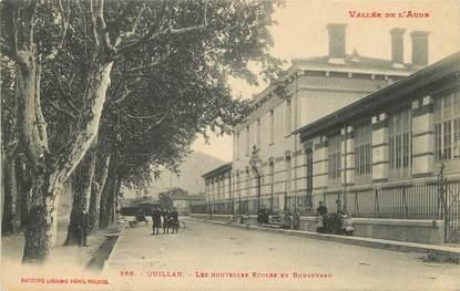 """/ CPA FRANCE 11 """"Quillan, les nouvelles écoles et le bld"""""""
