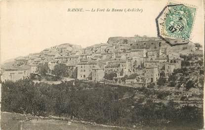 """CPA FRANCE 07 """"Banne, le Fort de Banne"""""""