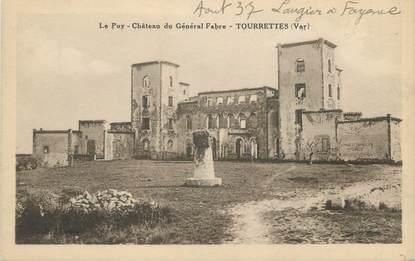 """CPA FRANCE 83 """" Tourrettes, Château du Général Fabre"""""""