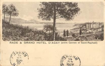 "CPA FRANCE 83 "" Agay, Le Grand Hôtel """