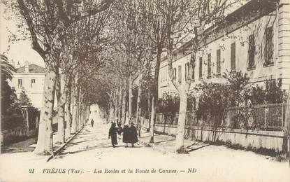 """CPA FRANCE 83 """" Fréjus, Les écoles et la Route de Cannes"""""""