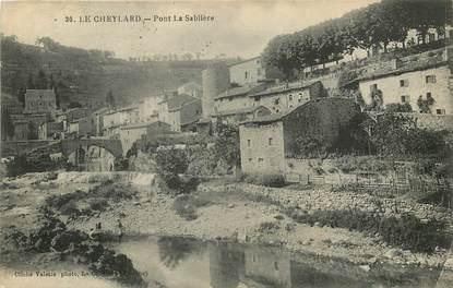"CPA FRANCE 07 ""Le Cheylard, Pont la Sablière"""
