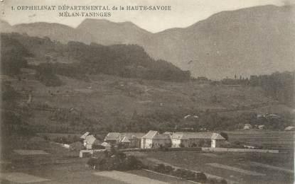 """CPA FRANCE 74 """" Taninges, Orphelinat Départemental de la Haute Savoie"""""""