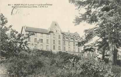 """/ CPA FRANCE 42 """"Mont Pilat, le grand hôtel"""""""