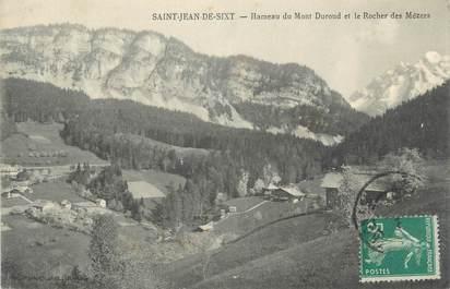 """CPA FRANCE 74 """" St Jean de Sixt , Hâmeau du Mont Duroud et le Rocher de Mézers"""""""