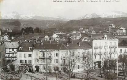 """CPA FRANCE 74 """"Thonon les Bains, Hôtel de France et la Dent d'Oche"""""""