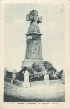"CPA FRANCE 74 "" Thorens , Le monument aux morts"""