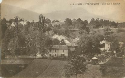"""CPA FRANCE 74 """" Perrignier, Vue sur Fougeux"""""""